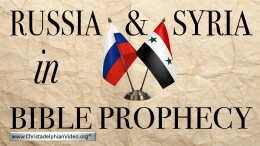 Russia And Syria In Bible Prophecy: Sept 2017 update Video Post