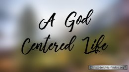 A God Centred Life Christadelphian TV