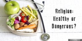 Religion: Dangerous or Healthy? Video post