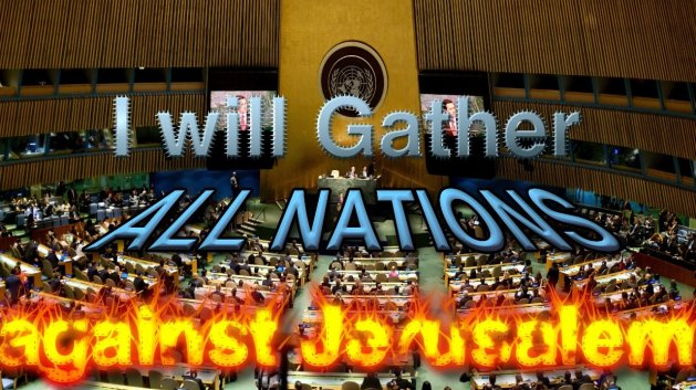 Bible Endtime Prophecy Fulfilled by TRUMP: UN Vote on Jerusalem Prelude to Armageddon!'