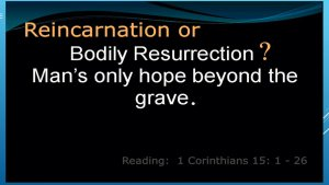 Bodily Resurrection Mans Only Hope Video Post