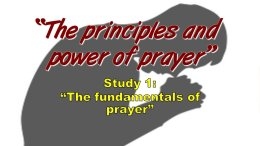 The Principles and Power of Prayer - 5 Part Bible Study