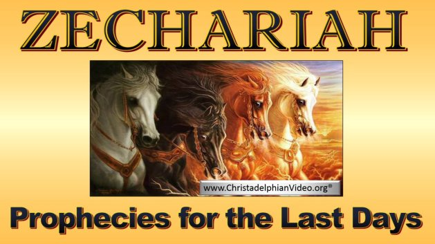 Zechariah-Prophecies for the last Days Study