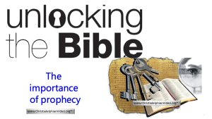 Unlocking the Bible: The importance of Prophecy Video Post