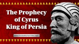 The Prophecy of Cyrus king of Persia Video post