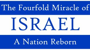 Israel: A Nation Reborn - What does it mean?