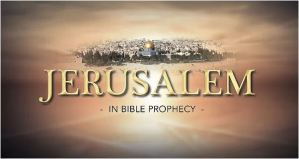 JERUSALEM in Bible Prophecy: 2 Part Video Bible Study