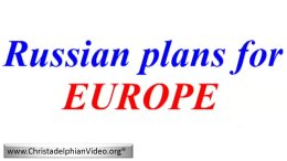 The Utter Chaos in Europe; Russian plans for EUROPE!