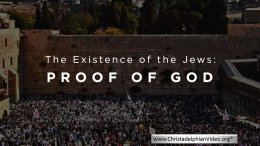 The Existence of the JEWS: Proof of God