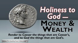 Holiness to God - Money & Wealth