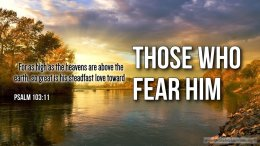 "Thought for February 27th. ""…. ON THOSE WHO FEAR HIM"""