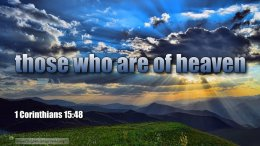 """Thought for March 2nd. """"THOSE WHO ARE OF HEAVEN"""""""
