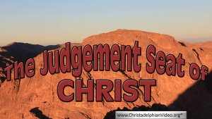 At The Judgement Seat of Christ!