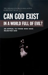 Can God Exist in A world Full of Evil?