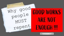 Why Good People Must Repent