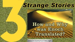 How And Why Was Enoch Translated?