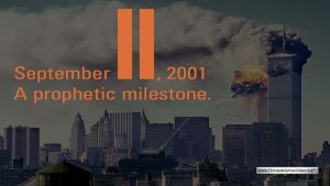 Bible in the News: September 11, 2001 - A Prophetic Milestone