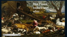 The Flood - Before and after: 2 Videos