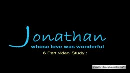 Jonathan whose love was wonderful - 5 Videos