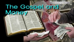 The Gospel and Money -