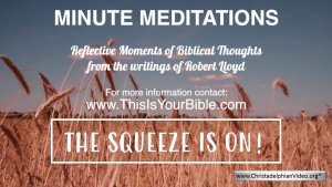 Minute Meditation Video Episode: The Squeeze is on