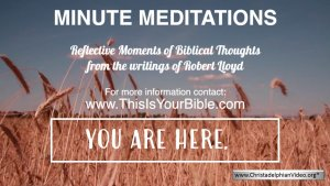 Minute Meditation Video Episode: You are Here