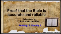 Proof the the Bible is Accurate and reliable.