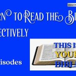 Learn to Read the Bible Effectively – 16 Episodes