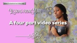 Lesson from the Bible for Children: 'Mary' - 4 Videos