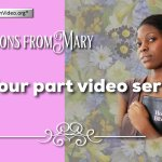 Lesson from the Bible for Children: 'Mary' – 4 Videos