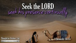 """Daily Readings & Thought for October 2nd. """"SEEK HIS PRESENCE CONTINUALLY"""""""