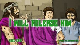 """Daily Readings & Thought for September 30th. """"PILATE … I WILL RELEASE HIM"""""""