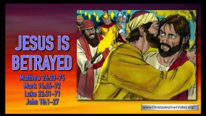 Bible Stories for Children - Jesus is betrayed