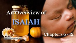 An Overview of Isaiah Chapters 1-12