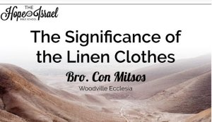 The Significance Of The Linen Clothes.