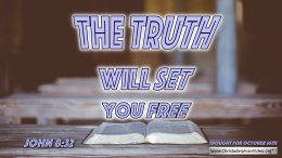 "Daily Readings & Thought for October 16th. ""THE TRUTH WILL SET YOU FREE"""