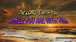 "Daily Readings & Thought for October  21st. ""… WHILE YOU ARE WITH HIM"""