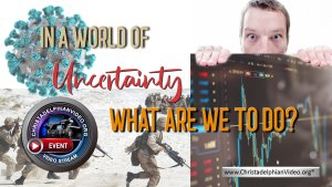 In a world of Uncertainty - What are we to do?