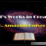 God's Work in Creation – 2 Videos