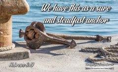 "Daily Readings & Thought for December 1st. ""A SURE AND STEADFAST ANCHOR"""