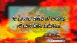 """Daily Readings & Thought for November 19th. """"TO BE MARVELLED AT AMONG ALL WHO HAVE BELIEVED"""""""