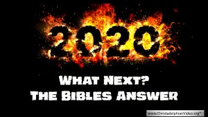 2020 What Next? The Bible's Answer.