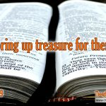 "Daily Readings & Thought for November 23rd. ""STORING UP TREASURE FOR THEMSELVES"""