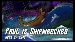 Bible Stories for Children: Paul is shipwrecked
