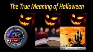 The True Meaning of Halloween!