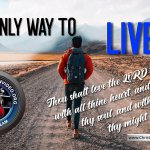 The Only Way to Live:. A Christadelphian Video Event