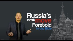 Russia's future moves foretold in the Bible!