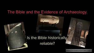 The Bible and the evidence of Archaeology