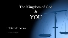 The Kingdom Of God and YOU!