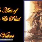 The Acts of Peter and Paul – 6 video Bible Study Series